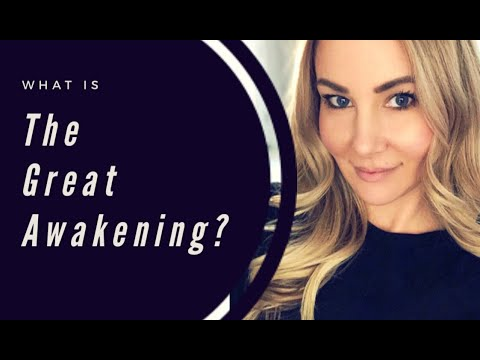 What is the Great Awakening?