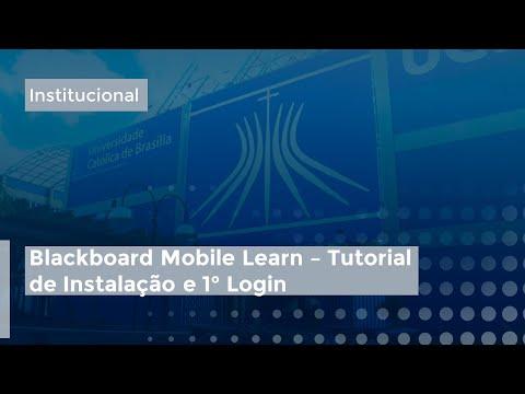 Blackboard Mobile Learn - Tutorial de Instalação e 1º Login