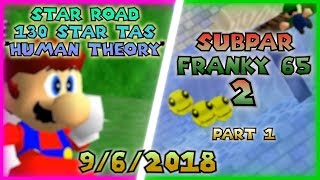 "[SimpleFlips] Star Road 130 Star ""Human Theory TAS"" & Subpar Franky 65 2 (Part 1) [9/6/2018]"