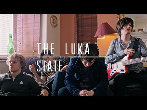 The Luka State - Bring This All Together