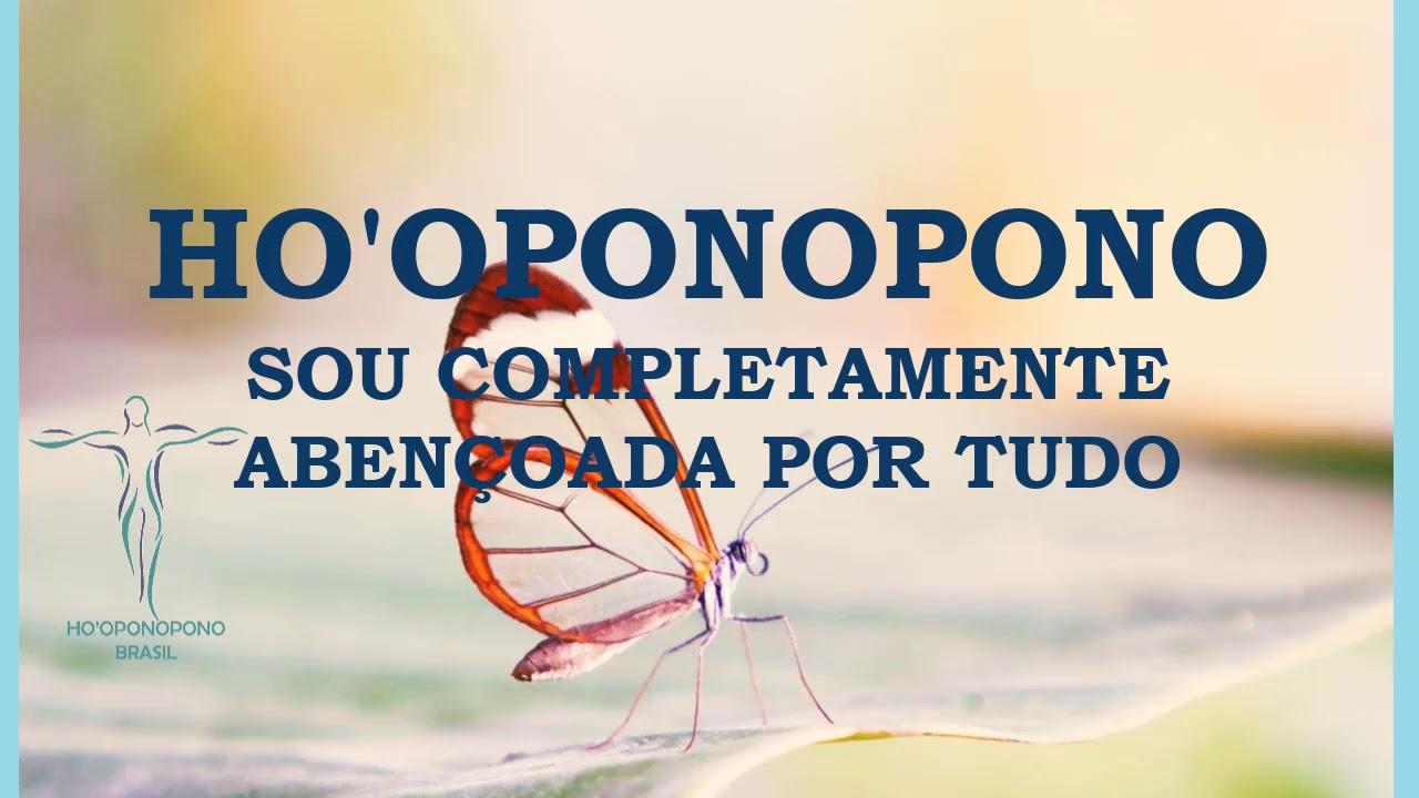 HOOPONOPONO SOU COMPLETAMENTE ABENÇOADA POR TUDO #hooponopono #meditacaohooponopono #gratidão