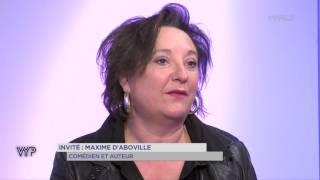 VYP – Maxime d'Aboville, comédien et auteur