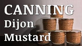 Canning Homemade DIJON MUSTARD