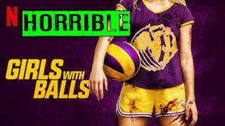 Girls With Balls Is a HORRIBLE Netflix Original Film - Review feat. bootleg bill: Sam's Movies