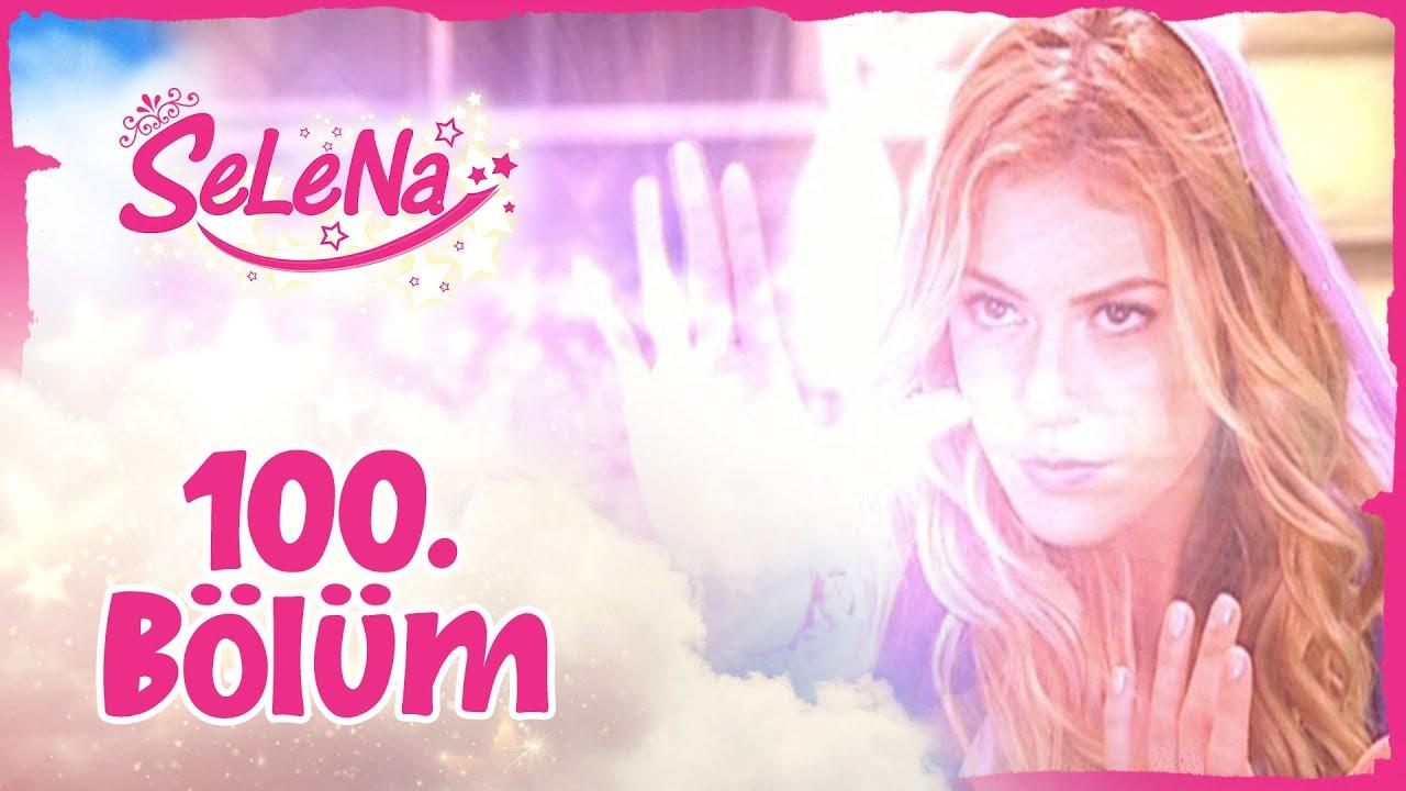 Selena 100. Bölüm - atv