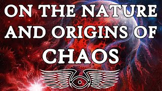 On the Nature and Origins of Chaos (Warhammer 40k & Horus Heresy Lore)