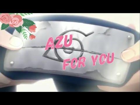 Team7 AZU - For You [AMV]