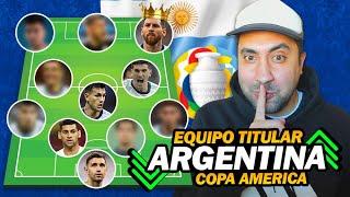 Los 11 TITULARES de ARGENTINA para la COPA AMERICA 2021