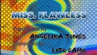 MISS FLAWLESS - ANGELIKA JONES - VIDEOKE YouTube Videos