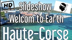 Welcome to Haute-Corse (Saint florent, Ile Rousse, Calvi, Bastia, Chisà)The Best Slideshow & Video