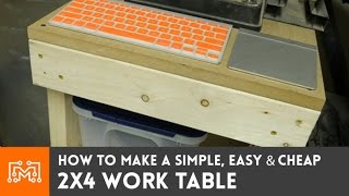 How to make a SIMPLE, easy & cheap work table from 2x4s