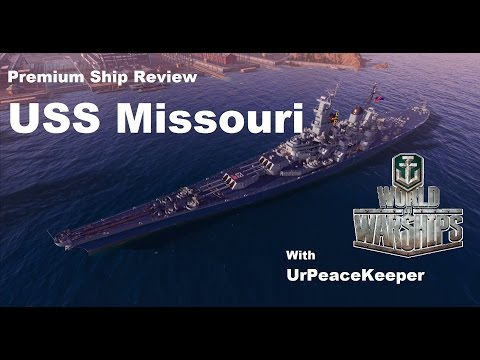 Premium Ship Review - The USS Missouri In World Of Warships