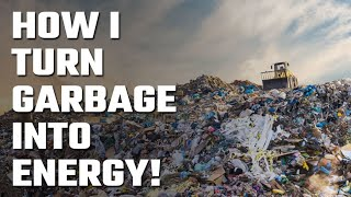 🗑️ Garbage turns into Energy and how I Channel that Energy!
