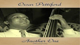Oscar Pettiford Ft. Donald Byrd / Bob Brookmeyer / Gigi Gryce - Another One - Remastered 2016