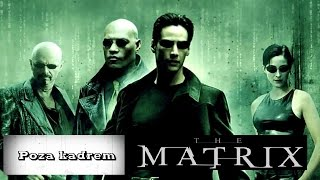 Poza kadrem - Matrix