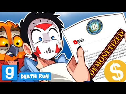 Gmod Ep. 106 - HOW TO STOP DEMONETIZATION!!! (Death Run Funny Moments)