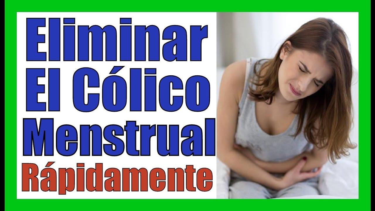 ELIMINAR LOS COLICOS MENSTRUALES RAPIDO Remedios Caseros