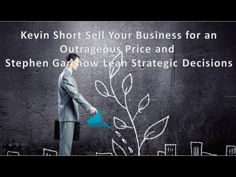 Kevin M. Short Selling Your Business & Steve Garchow on Stra