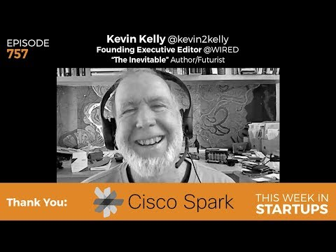 "E757: Kevin Kelly ""Wired"" & ""The Inevitable"" on AI, global identity crisis, employment, & internet"