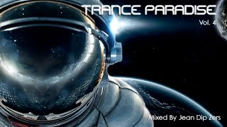 Trance Paradise - Vol. 4 (Mixed By Jean Dip Zers)
