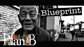 PlanB - Blueprint (Official Music Video)
