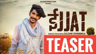 IJJAT TEASER | Gulzaar Channiwala | Releasing on 01st FEB | Latest Haryanvi Songs 2019