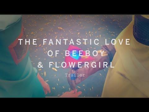 THE FANTASTIC LOVE OF BEEBOY & FLOWERGIRL Trailer | Festival 2015