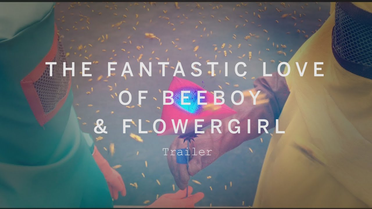 The fantastic love of beeboy flowergirl trailer festival 2015 the fantastic love of beeboy flowergirl trailer festival 2015 voltagebd Image collections
