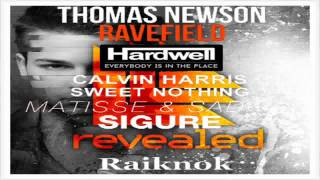 Thomas Newson, Hardwell, Calvin Harris, Matisse&Sadko - Ravefield Place Sweet Sigure (Raiknok Edit)