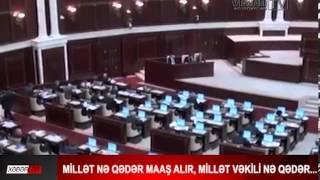 Millət nə qədər maaş alır, millət vəkili nə qədər...