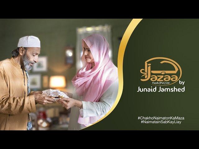 Jazaa Foods | Naimatain Sab Kay Liay | Chakho Naimaton Ka Maza