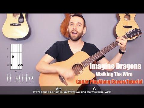 Imagine Dragons- Walking The Wire Guitar Cover Tutorial (lyrics|chords|MusicSheet)
