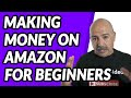 How to make money as a beginner selling on amazon 2019 | 626 225 3002