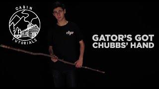 clyw cabin tutorials gator s got chubbs hand