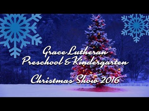 Mckenna's Christmas Show 2016 - Grace Lutheran Preschool & Kindergarten in Corona, Ca