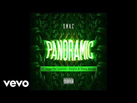 Dmac - Panoramic (Audio) ft. Sage The Gemini, Kstylis, Show