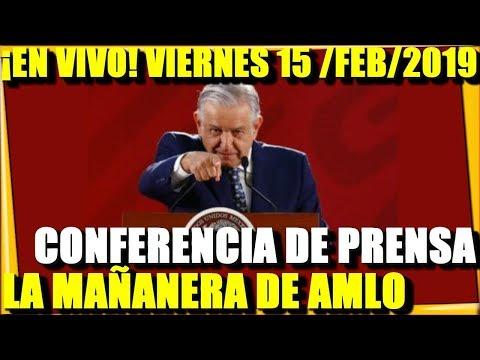 ¡EN VIVOI! CONFERENCIA DE PRENSA AMLO VIERNES 15/FEB/2019 LA MAÑANERA- ESTADISTICA POLITICA