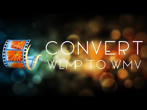 Convert .wlmp To .wmv