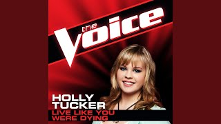 Live Like You Were Dying (The Voice Performance)