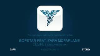 BOPSTAR FEAT. ZARA MCFARLANE - DESIRE