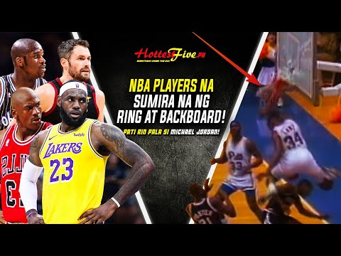 MGA NBA PLAYERS NA WUMASAK NA NG RING AT BACKBOARD! | NBA PLAYERS BREAKS RIMS AND BACKBOARDS!