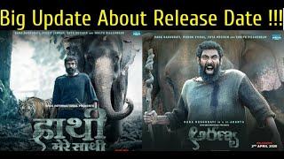 Haathi Mere Saathi 2020 Movie | Aranya Rana Daggubati Trailer | Release Date | Kaadan rana Trailer