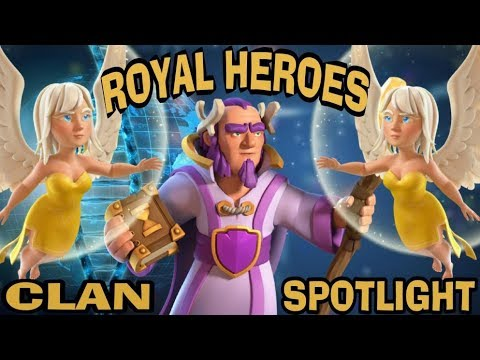 CLAN SPOTLIGHT-ROYAL HEROES-CLASH OF CLANS-TH11