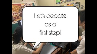 Let's debate as a first step!