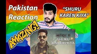 Shuru Karein Kya Article 15 Pakistan Reaction Ayushmann Khurrana SlowCheeta Dee MC Kaam