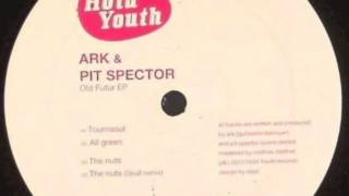 Ark & Pit Spector -- The Nuts