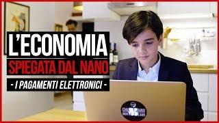 L'economia spiegata dal NANO - I pagamenti elettronici