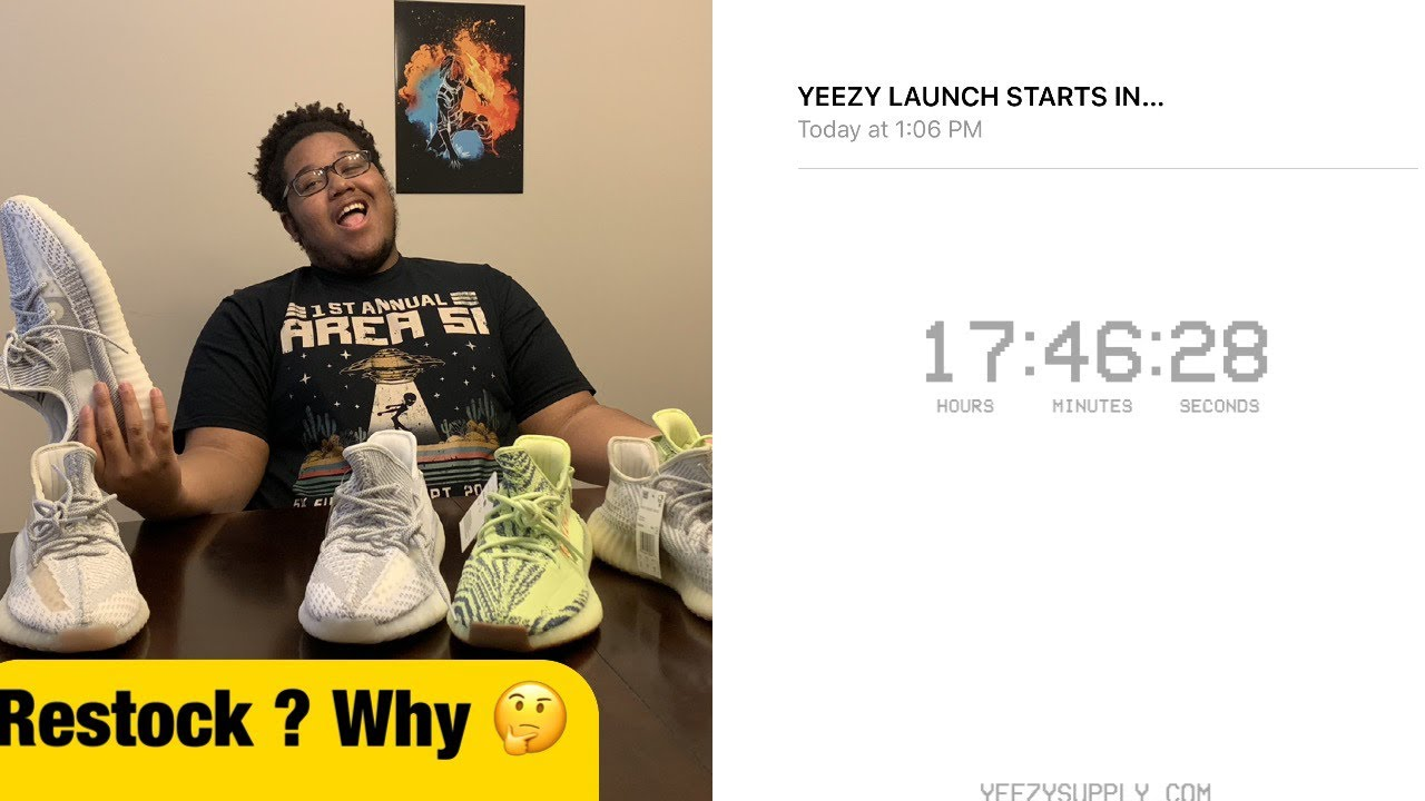 YEEZY LAUNCH DAY 8/2/19!! RESTOCK OR
