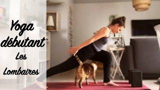 Yoga débutants - Lombaires