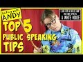 5 Tips in Public Speaking / Be a Success / Acting with Andy / Professional Advice
